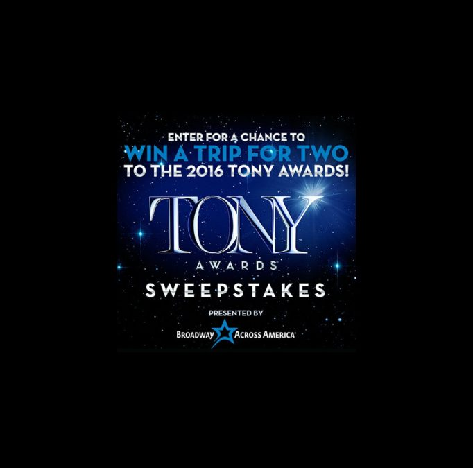 TOUR - Tony Award Sweepstakes - wide - 4/15