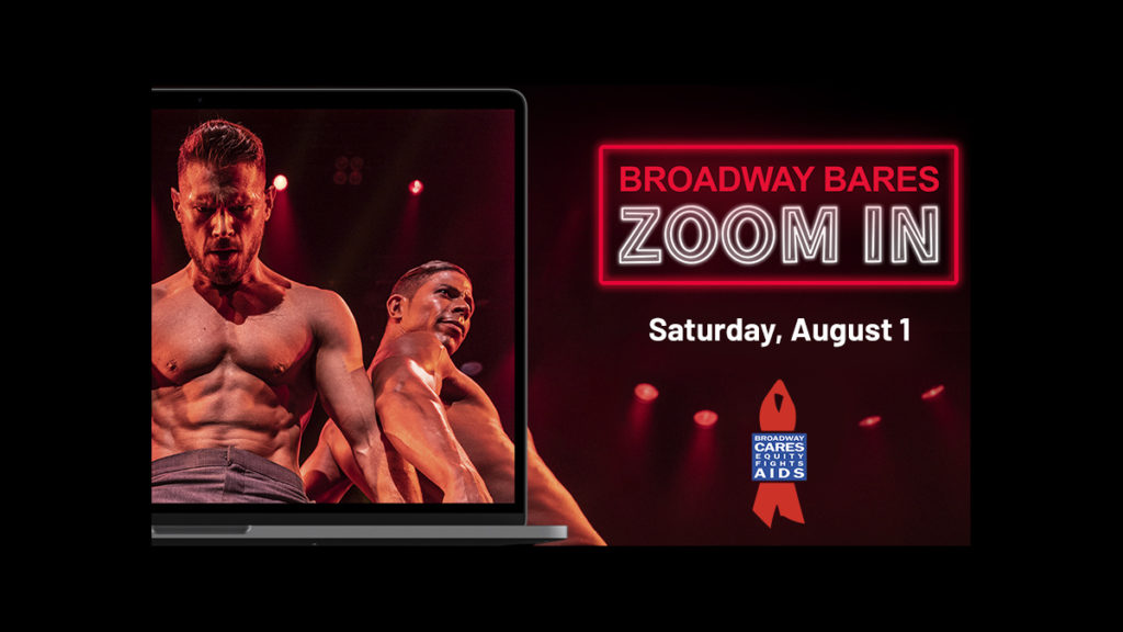 Broadway Bares: Zoom In - 7/20